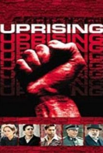 Uprising. A film about the Warsaw Uprising